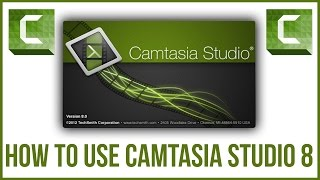 How To Use Camtasia Studio 8 - Full Tutorial Overview