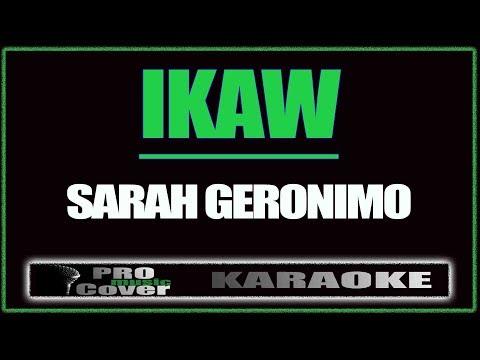 Ikaw  SARAH GERONIMO KARAOKE