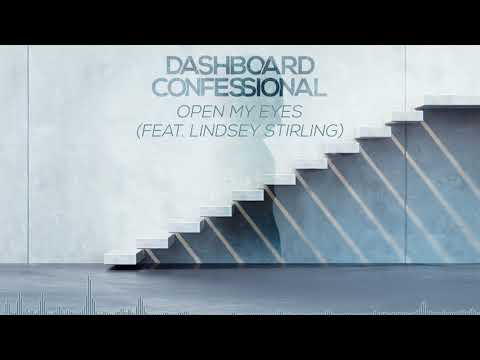 Dashboard Confessional: Open My Eyes ft Lindsey Stirling  Audio