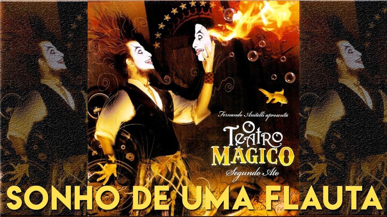 sonho de uma flauta o teatro magico