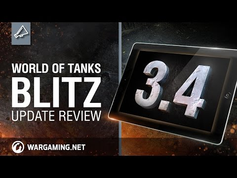World Of Tanks Blitz - Update Review 3.4