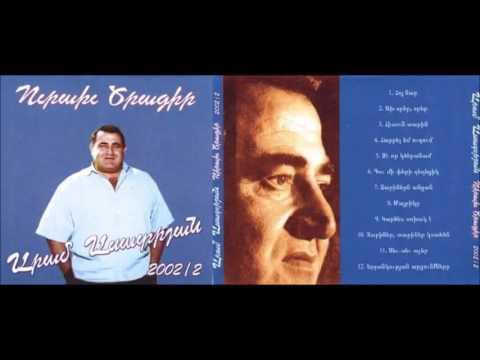 Aram Asatryan - Urakh Tsragir  Live Vol  2 - Full Album © 2002