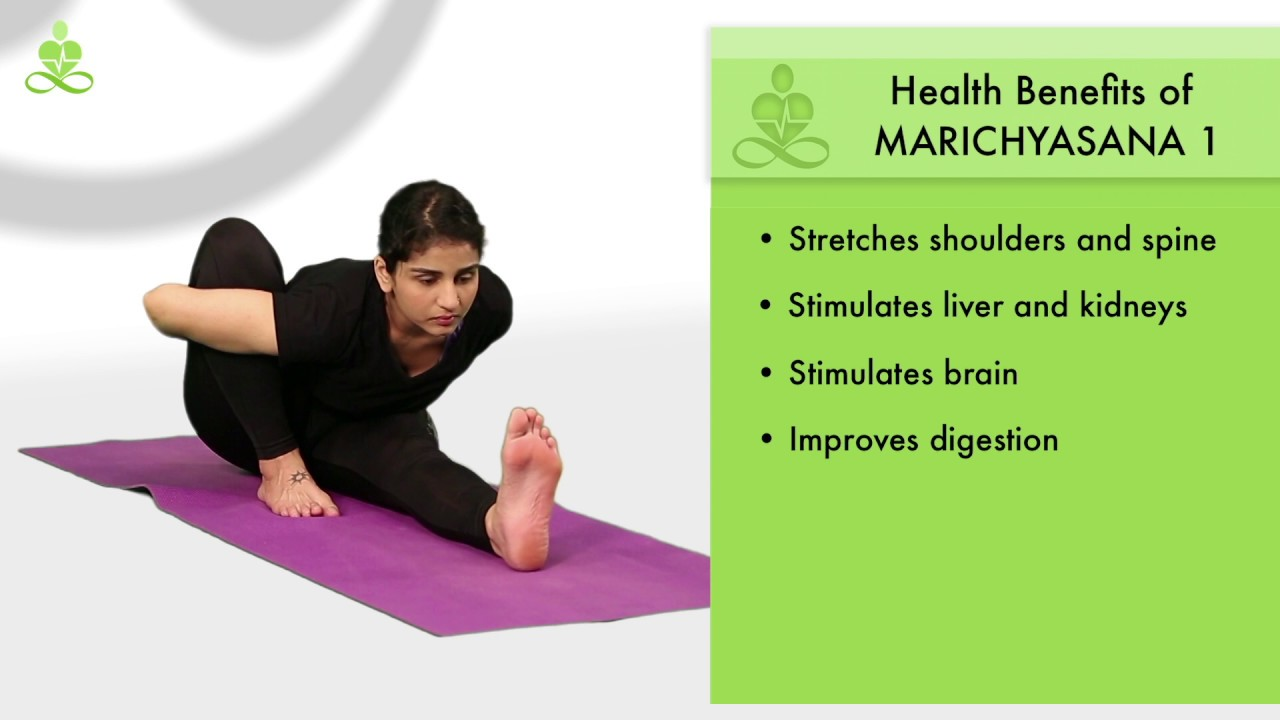 Marichyasana A Benefits