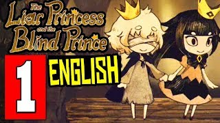 The Liar Princess and the Blind Prince - ENGLISH Gameplay Walkthrough Part 1 (FULL GAME) Lets Play