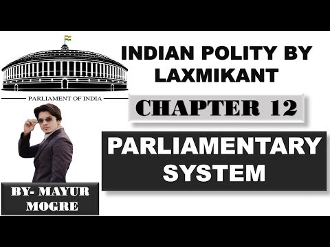 Indian Polity by Laxmikant chapter 12- Parliamentary System|UPSC|State PSC|ssc cgl|Mains GS paper 2