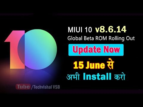 MIUI 10 Global Beta ROM V8.6.14 Update Released Full Changelog from 15th June