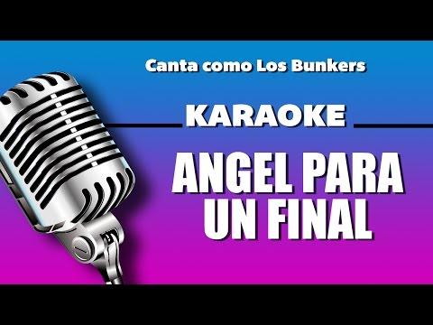 Angel para un final, letra - Los Bunkers karaoke