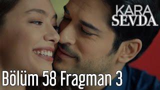 Kara Sevda 58. Bölüm 3. Fragman