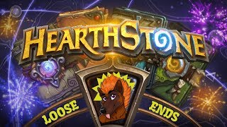 Grab A Seat By the Hearthstone: Tying Up Loose Ends