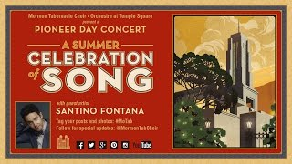 2014 Pioneer Day Concert with Santino Fontana - A Summer Celebration of Song