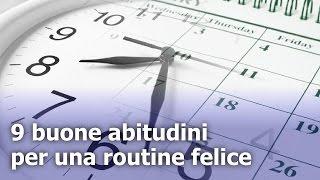 Routine — 9 buone abitudini per una routine felice