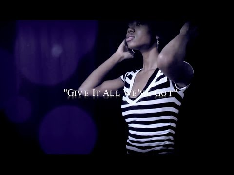 Faith Elle - Give It All We've Got (Music Video)