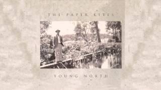 Watch music video: The Paper Kites - When Our Legs Grew Tall