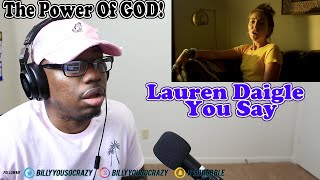 Download Lauren Daigle - You Say REACTION! DO YOU BELIEVE Mp3 and Videos