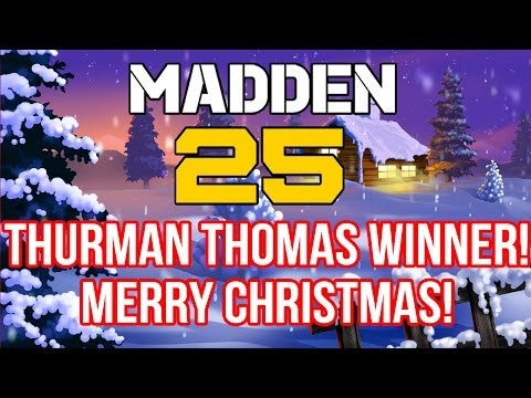 MUT 25 | THURMAN THOMAS WINNER! MERRY CHRISTMAS!
