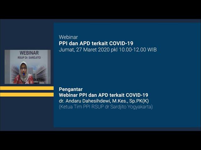 Pengantar Webinar PPI dan APD terkait COVID-19