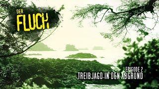 Der Fluch - II - Treibjagd in den Abgrund [Mystery / Thriller / Verschwörung / Hoerbuch / Hoerspiel]