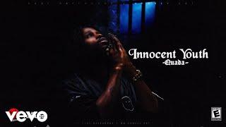 Quada - Innocent Youth (Audio Visual)