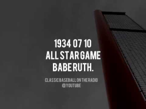 1934 07 10 All Star Game Complete Audio Broadcast BABE RUTH (Tom Manning. Ford Bond. Graham McNamee)