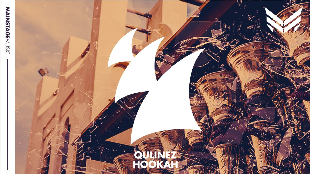 qulinez-hookah-original-mix-armada-music