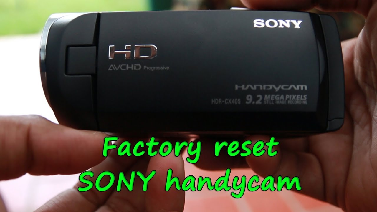 How to restore factory settings in Sony Handycam CX 405