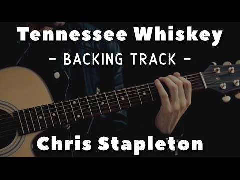 Tennessee Whiskey - Backing Track - Chris Stapleton