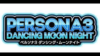 Mass Destruction (P3 + P3F ver) - Persona 3: Dancing Moon Night