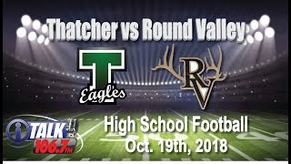 Thatcher vs Round Valley High School Football Full Game