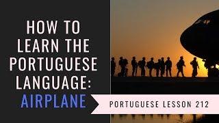 how to learn Brasilian Portuguese (airplane)