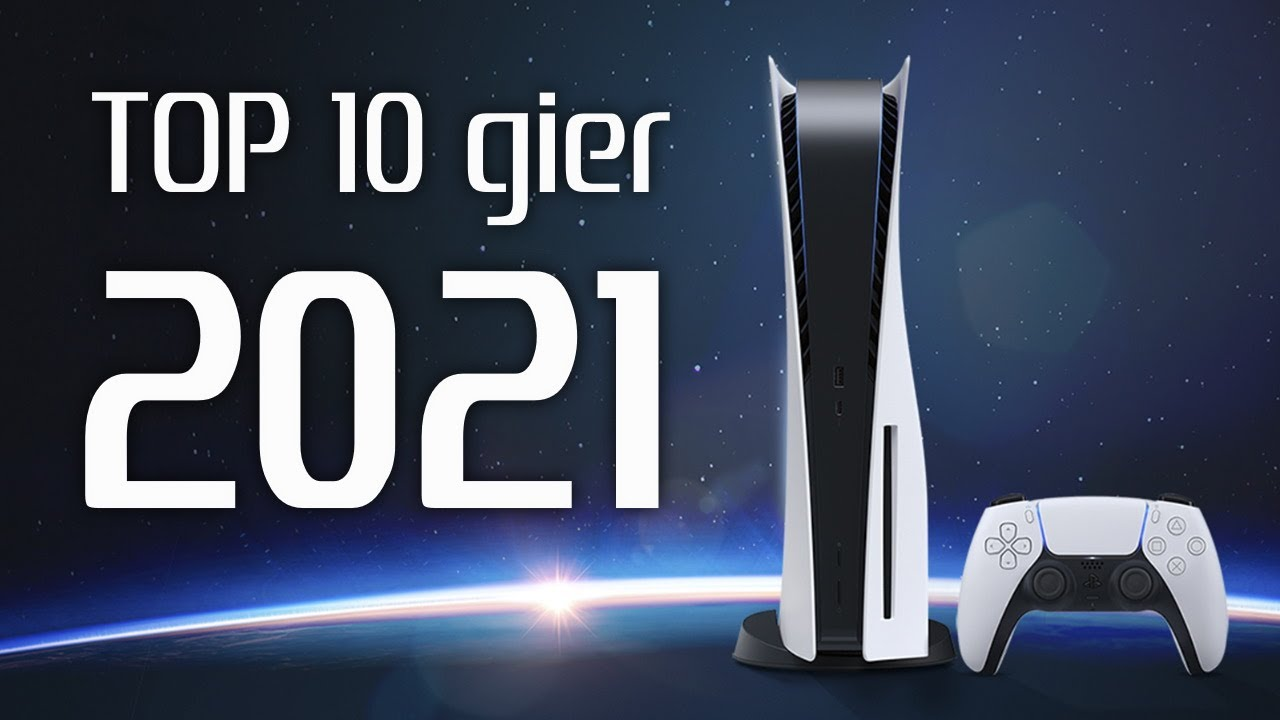 top 10 gier 2021