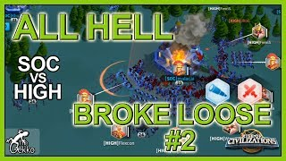 ALL HELL BROKE LOOSE #2! Crazy Fight - Rise of Civilizations
