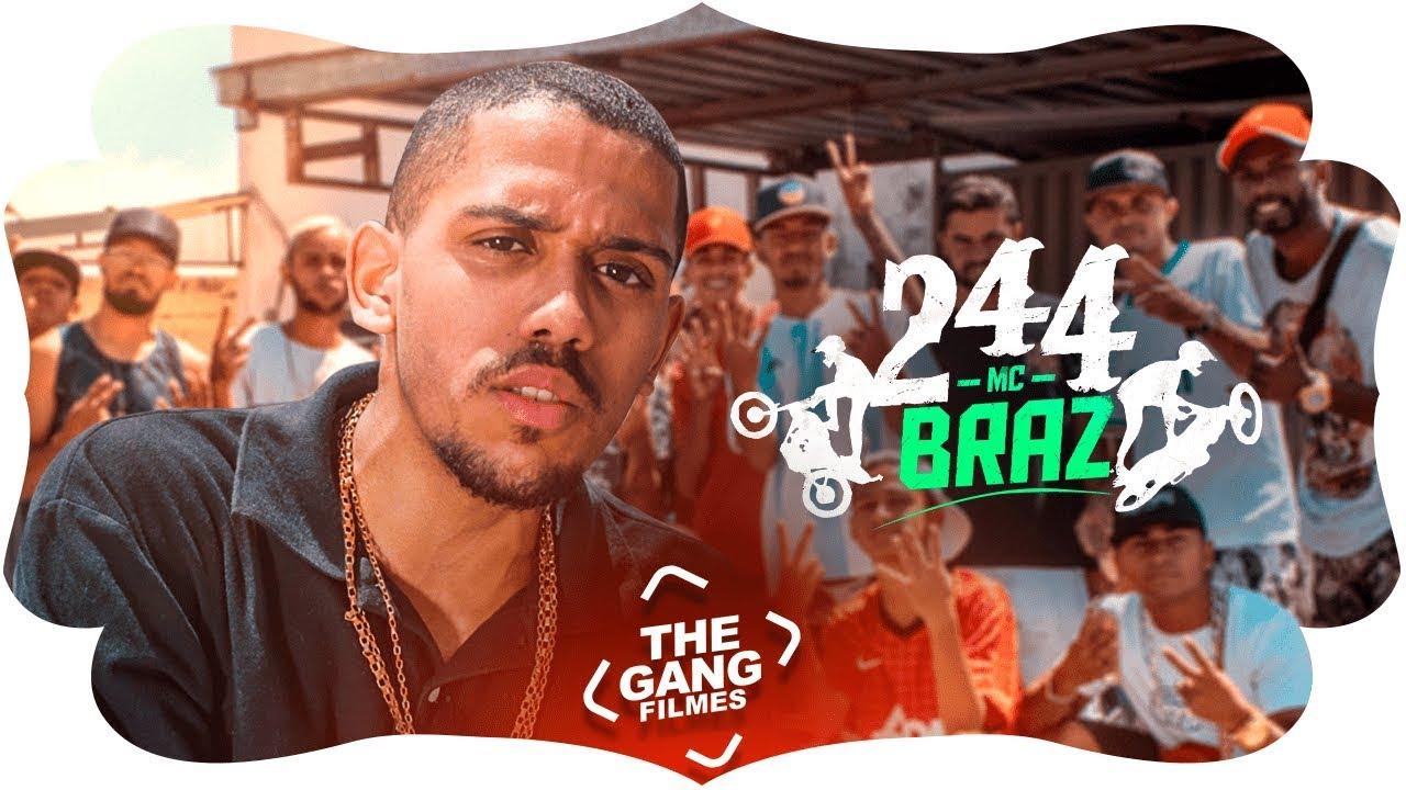 MC Braz - 244 - Chama No Grau  (Video Clipe) Lançamento 2019