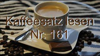 Kaffeesatz Lesen Nr. 161