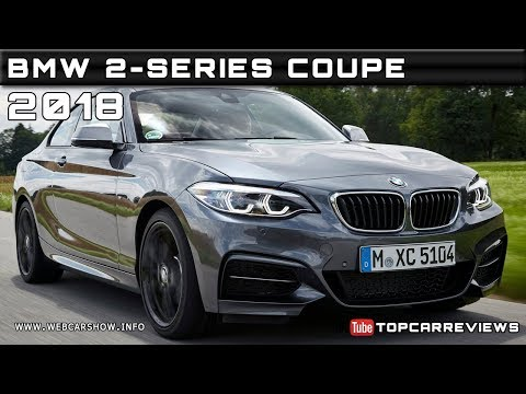 2018 BMW 2-SERIES COUPE Review Rendered Price Specs Release Date