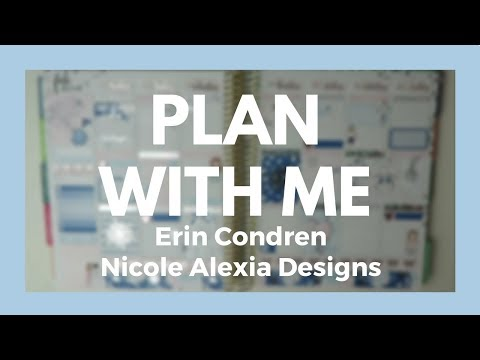 PLAN WITH ME // Erin Condren - Nicole Alexia Designs!
