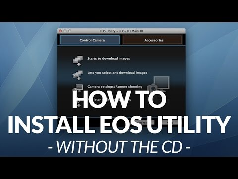 How to Install Canon EOS Utility without the CD // Chris Winter