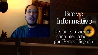 Breve Informativo - Noticias Forex del 5 de Mayo 2017