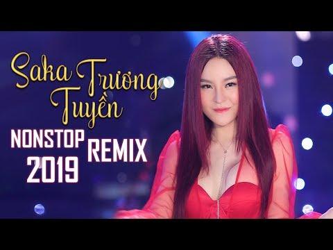 Sến Nhảy Remix - LK Nhạc Trẻ Remix Hay Nhất 2018 - Saka Trương Tuyền ft Lưu Chí Vỹ, Khưu Huy Vũ