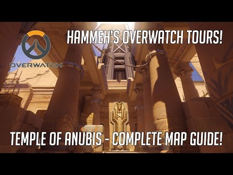 Overwatch Temple of Anubis Map - Complete Guide! | Overwatch Tours!
