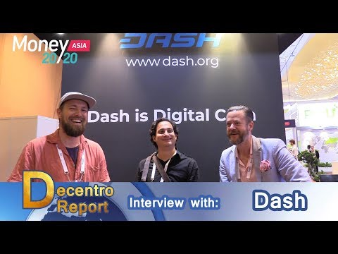 Talking Decentrolution with Dash: A Dash interview at Money 20/20 Asia