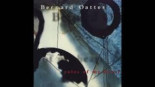 Bernard Oattes - Rules Of My Heart (Full Album)
