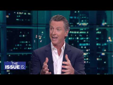 The Issue Is: Gavin Newsom (Full Interview)