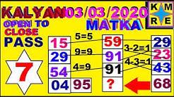 KALYAN MATKA *03/03/2020*SATTA MATKA  KALYAN RESULT TRICKS TODAY *SATTA MATKA RESULT TIPS