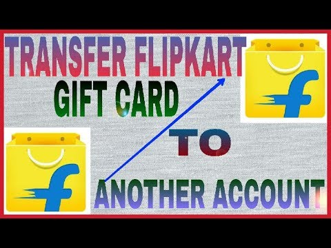 Trick to Transfer Flipkart gift card to another Account (Working)