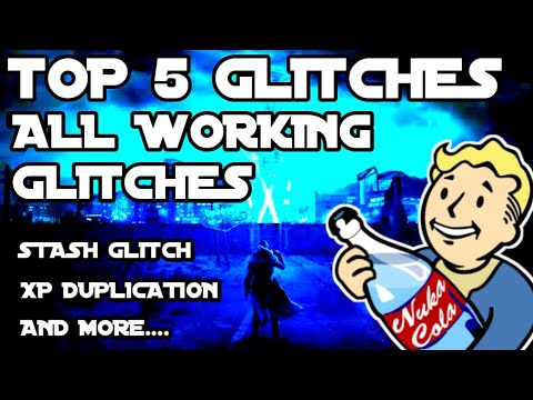 Fallout 76: Top 5 Glitches/Exploits! All working glitches! XP glitch!  Duplication glitch!After patch