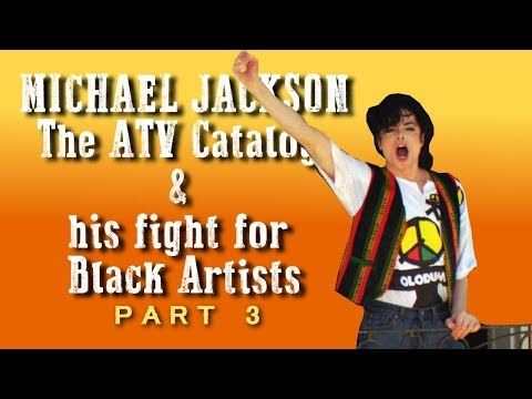 Michael Jackson: The ATV Catalog and his Fight for Black Artists - Part 3