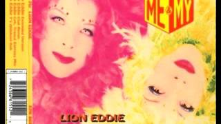 Me & My - Lion Eddie ( Extended Mix )