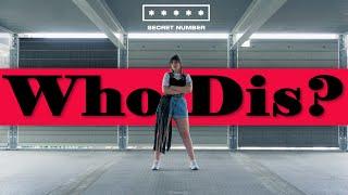 [SPOTLIGHT] SECRET NUMBER (시크릿넘버) - Who Dis? | Dance Cover