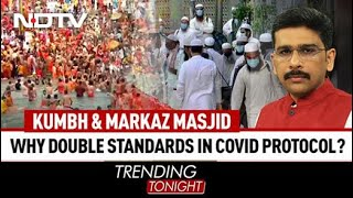 Trending Tonight | Kumbh And Markaz: Double Standards In Covid Protocols?