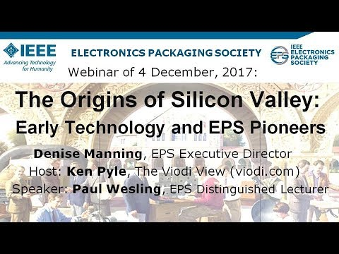 The Origins of Silicon Valley: Early Technology and EPS Pioneers